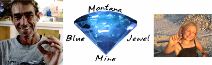 Welcome to the Montana Blue Jewel Mine website!
